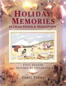 Holiday Memories In Cross Stitch and Needlepoint