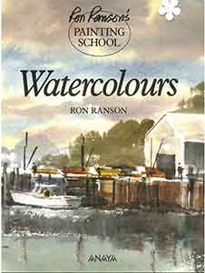 Painting School Watercolours. ISBN 1-85470-047-2